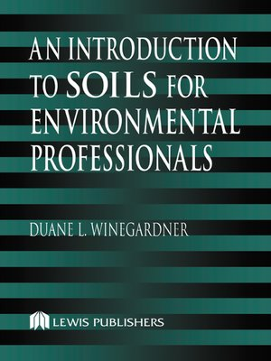 cover image of An Introduction to Soils for Environmental Professionals