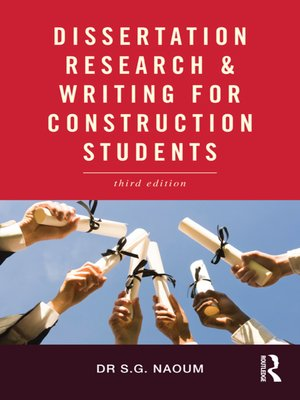 dissertation research and writing for construction students 2nd edition In this second edition, fully updated and revised, dr silyn-roberts explains in plain english the steps to writing abstracts, theses, journal papers, funding bids, literature reviews, and more the book also examines preparing seminar and conference presentations.