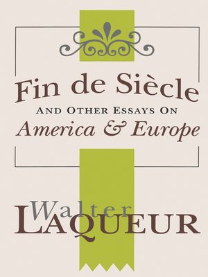 cover image of Fin de Siecle and Other Essays on America and Europe