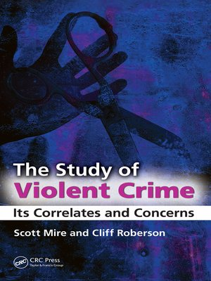 cover image of The Study of Violent Crime