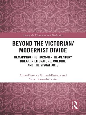cover image of Beyond the Victorian/ Modernist Divide