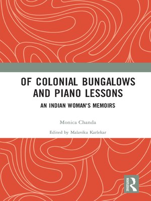 cover image of Of Colonial Bungalows and Piano Lessons