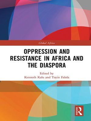 cover image of Oppression and Resistance in Africa and the Diaspora