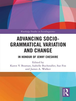cover image of Advancing Socio-grammatical Variation and Change