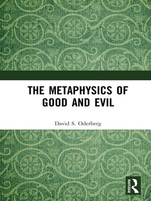 cover image of The Metaphysics of Good and Evil