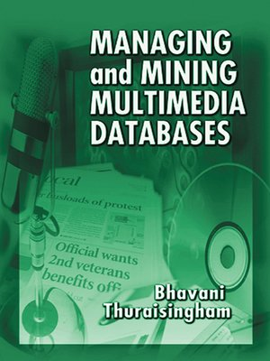 cover image of Managing and Mining Multimedia Databases