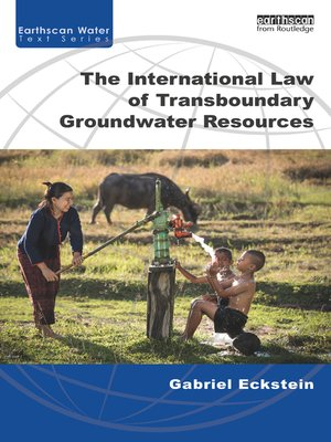 cover image of The International Law of Transboundary Groundwater Resources