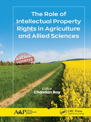 cover image of The Role of Intellectual Property Rights in Agriculture and Allied Sciences