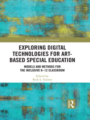 cover image of Exploring Digital Technologies for Art-Based Special Education