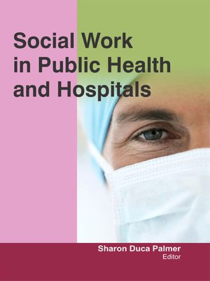 cover image of Social Work in Public Health and Hospitals