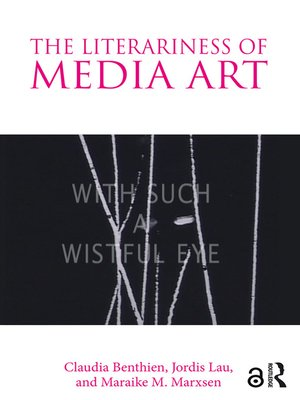 cover image of The Literariness of Media Art