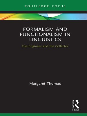 cover image of Formalism and Functionalism in Linguistics