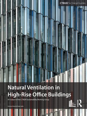 cover image of Guide to Natural Ventilation in High Rise Office Buildings