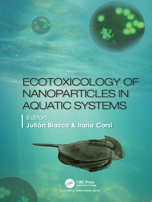 cover image of Ecotoxicology of Nanoparticles in Aquatic Systems