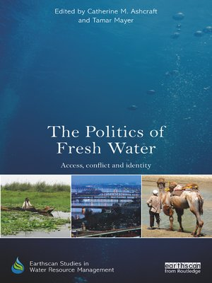 cover image of The Politics of Fresh Water