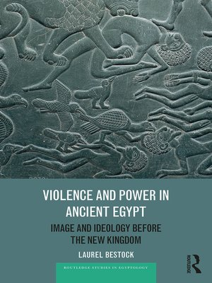 cover image of Violence and Power in Ancient Egypt
