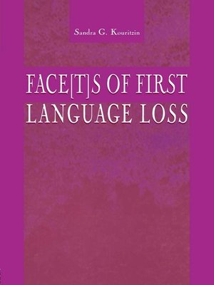 cover image of Face[t]s of First Language Loss