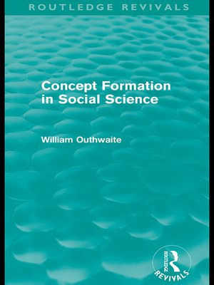 cover image of Concept Formation in Social Science (Routledge Revivals)