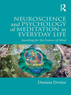 cover image of Neuroscience and Psychology of Meditation in Everyday Life
