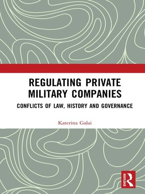 cover image of Regulating Private Military Companies