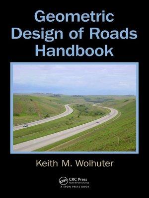 cover image of Geometric Design of Roads Handbook