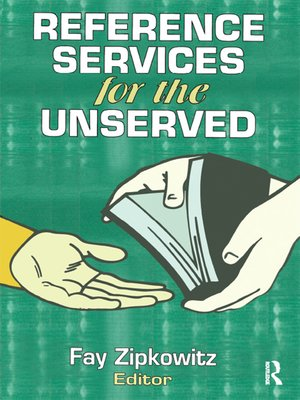 cover image of Reference Services for the Unserved