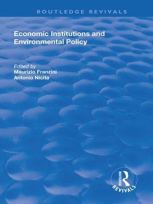 cover image of Economic Institutions and Environmental Policy