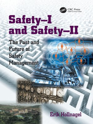 cover image of Safety-I and Safety-II