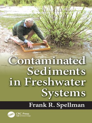 cover image of Contaminated Sediments in Freshwater Systems