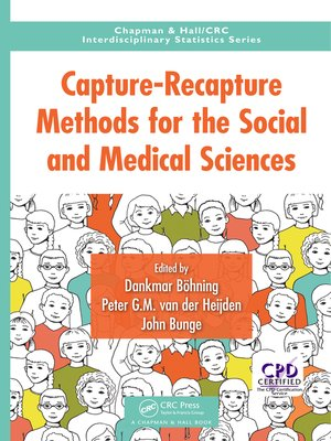 cover image of Capture-Recapture Methods for the Social and Medical Sciences