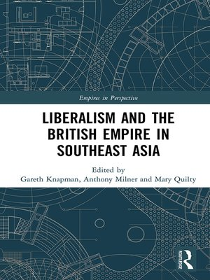 cover image of Liberalism and the British Empire in Southeast Asia