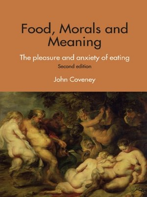 cover image of Food, Morals and Meaning