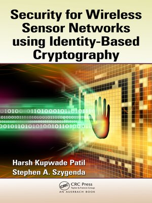 cover image of Security for Wireless Sensor Networks using Identity-Based Cryptography