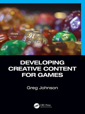 cover image of Developing Creative Content for Games