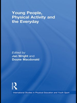 cover image of Young People, Physical Activity and the Everyday