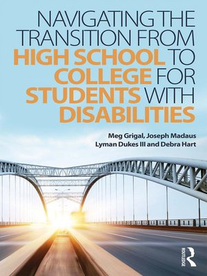 cover image of Navigating the Transition from High School to College for Students with Disabilities