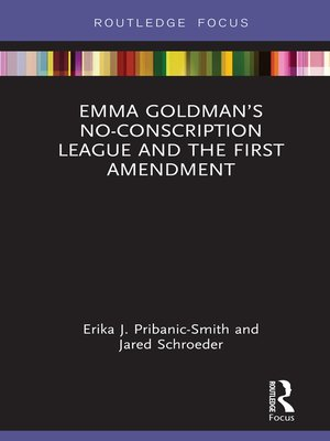 cover image of Emma Goldman's No-Conscription League and the First Amendment