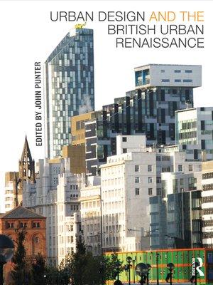 cover image of Urban Design and the British Urban Renaissance