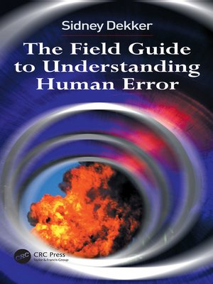 cover image of The Field Guide to Understanding Human Error