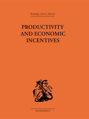 cover image of Productivity and Economic Incentives