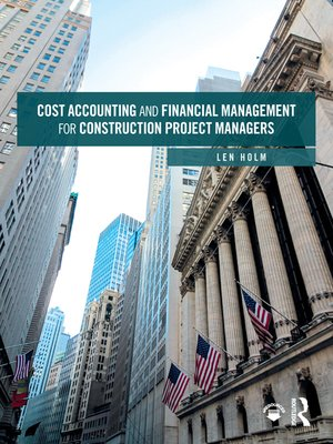 cover image of Cost Accounting and Financial Management for Construction Project Managers