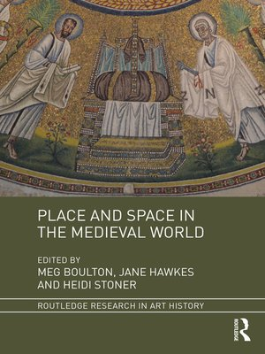 cover image of Place and Space in the Medieval World