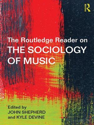cover image of The Routledge Reader on the Sociology of Music