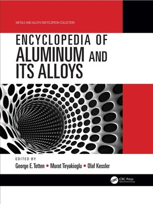 cover image of Encyclopedia of Aluminum and Its Alloys, Two-Volume Set (Print)