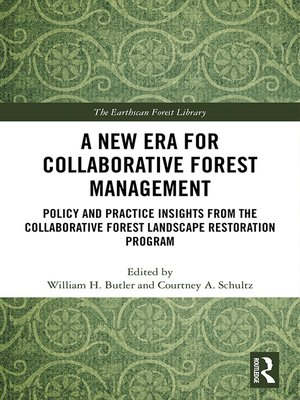 cover image of A New Era for Collaborative Forest Management