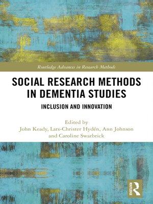 cover image of Social Research Methods in Dementia Studies