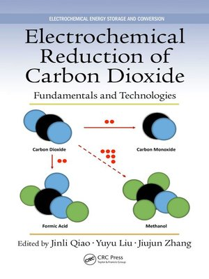 cover image of Electrochemical Reduction of Carbon Dioxide
