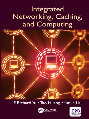 cover image of Integrated Networking, Caching, and Computing