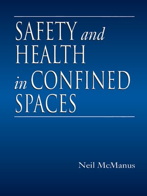 cover image of Safety and Health in Confined Spaces