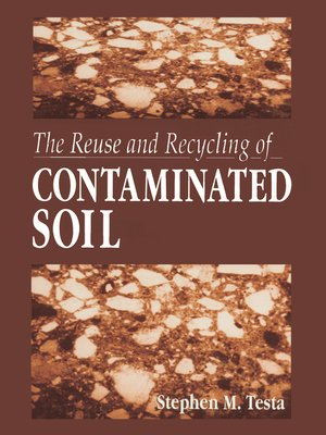 cover image of The Reuse and Recycling of Contaminated Soil